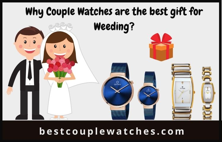 why couple watches are best gift for wedding